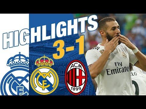 Real Madrid vs AC Milan 3-1 HIGHLIGHTS RESUMEN 2018
