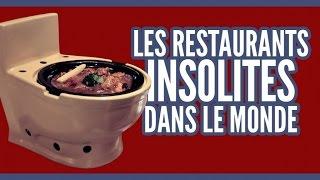 Le top des 10 restaurants les plus insolites du monde en vidéo.