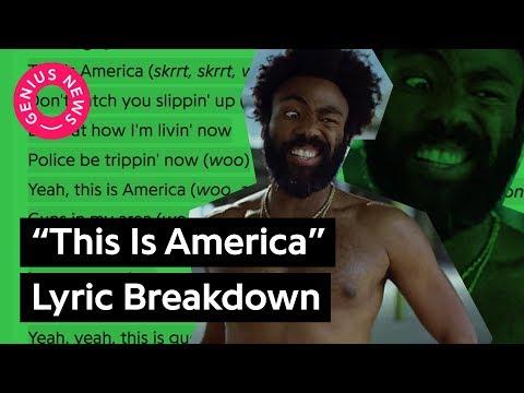 "Video Childish Gambino's ""This Is America"" Lyrics Explained | Genius News download in MP3, 3GP, MP4, WEBM, AVI, FLV January 2017"