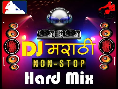 Video Dj Marathi Non stop Hard Mix download in MP3, 3GP, MP4, WEBM, AVI, FLV January 2017