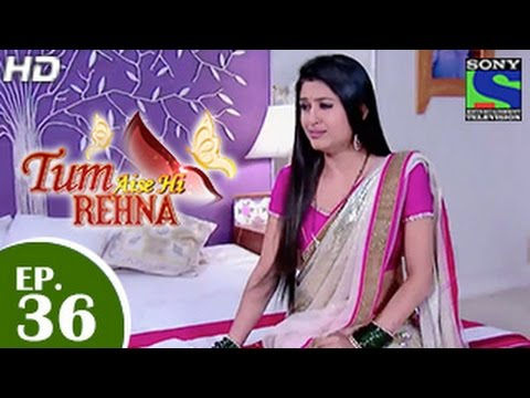 Video Tum Aise Hi Rehna - तुम ऐसे ही रहना - Episode 36 - 29th December 2014 download in MP3, 3GP, MP4, WEBM, AVI, FLV January 2017
