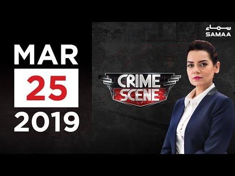 Crime Scene | Samaa TV | 25 Mar 2019