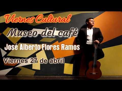 Viernes Cultural presenta a José Alberto Flores Ramos