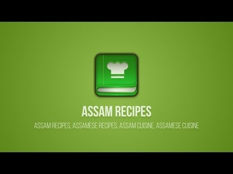 Video of Assam Recipes