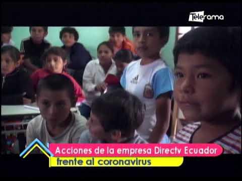 Acciones de la empresa DIRECTV Ecuador frente al coronavirus
