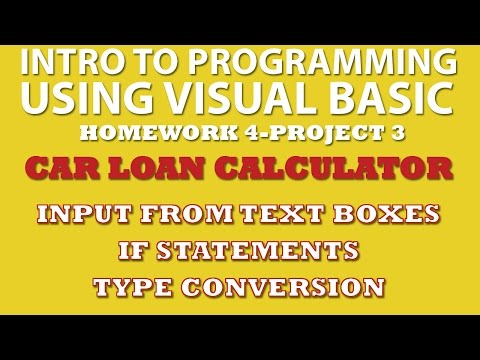 VB.net Programming Challenge 4-pp3: Car Loan Calculator (processing input from text boxes, if statements, type conversion)