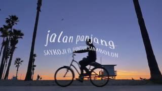 Video unofficial video lyric : SAYKOJI   JALAN PANJANG ft  GUNTUR SIMBOLON MP3, 3GP, MP4, WEBM, AVI, FLV April 2019