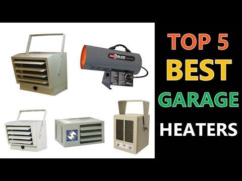 Top 5 Best Garage Heaters 2018
