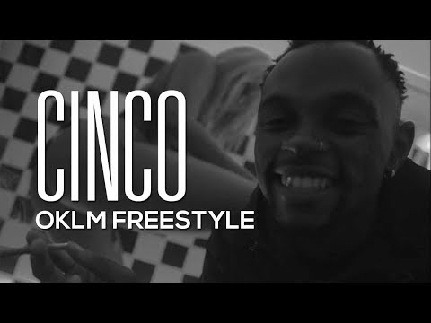 CINCO - OKLM Freestyle