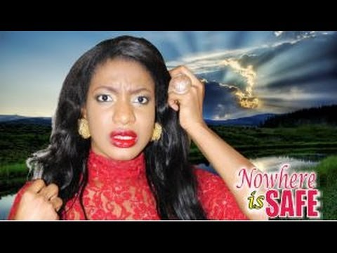 Nowhere Is Safe 2  -   Nigeria Nollywood Movie