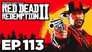 Red Dead Redemption 2 Ep.113 - THE FINAL TRAIN JOB, OUR BEST SELVES!!! (Gameplay / Let's Play)
