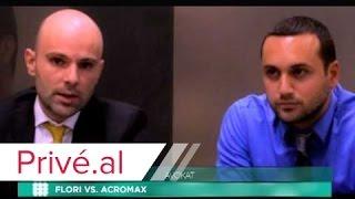 FLORI VS. ACROMAX