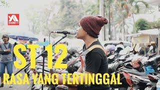 Rasa Yang Tertinggal ST12 Cover Pengamen Jalanan Malang