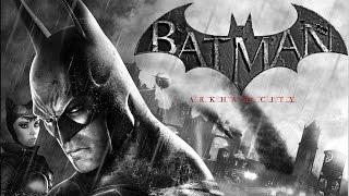 Batman Arkham City Full Movie ENG/RUS Полнометражный игрофильм