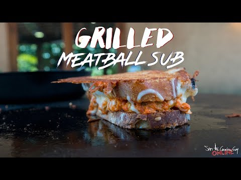 Grilled Cheesy Meatball Sub Sandwich | SAM THE COOKING GUY