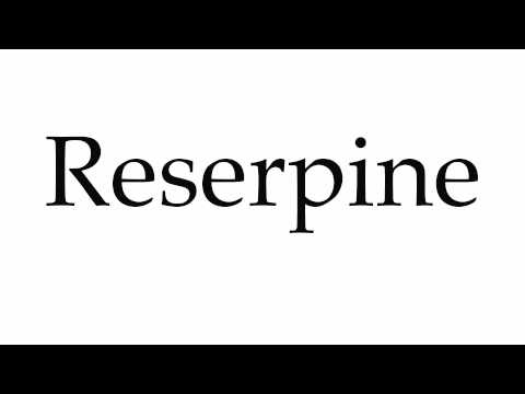 How to Pronounce Reserpine