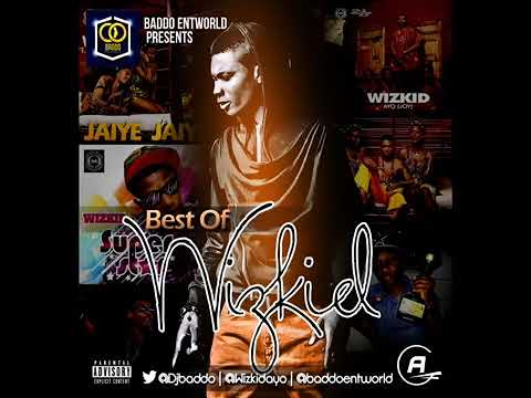 Dj Baddo Best Of Wizkid