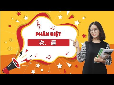 Phân biệt 次、遍 - Ngữ pháp tiếng Trung cơ bản
