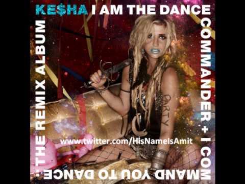 Kesha – I Am Dance Commander and I Command You To Dance – FULL Remix Album