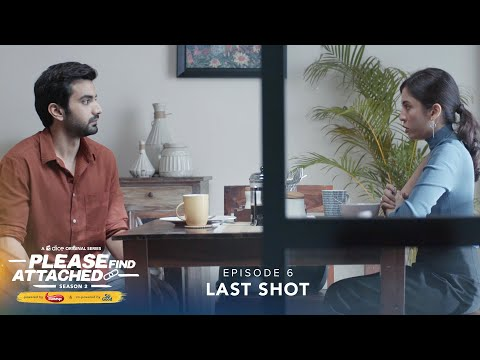 Dice Media | Please Find Attached | Web Series | S02E06 | Last Shot ft. Barkha Singh & Ayush Mehra