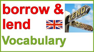 Borrow and lend, Learn English vocabulary