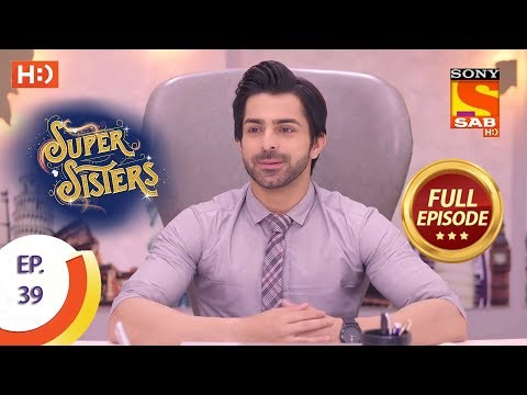 Super Sisters - Ep 39 - Full Episode - 27th September, 2018