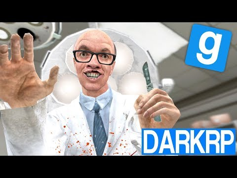 LE CHIRURGIEN FOU !! - Garry's Mod DarkRP (видео)