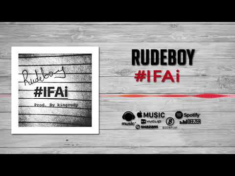 Rudeboy - #IFAi [Official Audio] | FreeMe TV