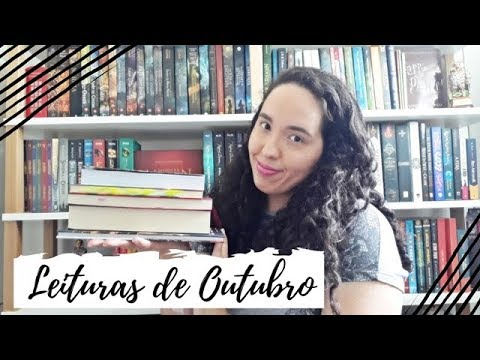 Leituras de Outubro (2018) | Um Livro e Só