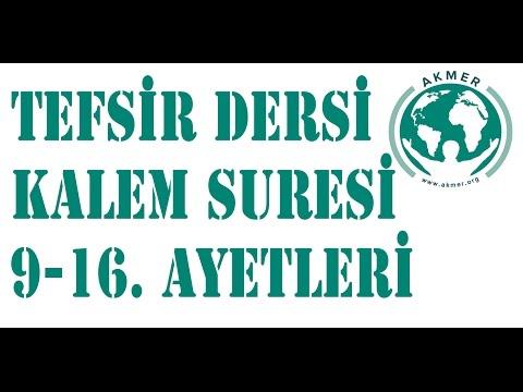 Kalem Suresi 9-16 Ayetleri - Tefsier Dersi - Hamza Er