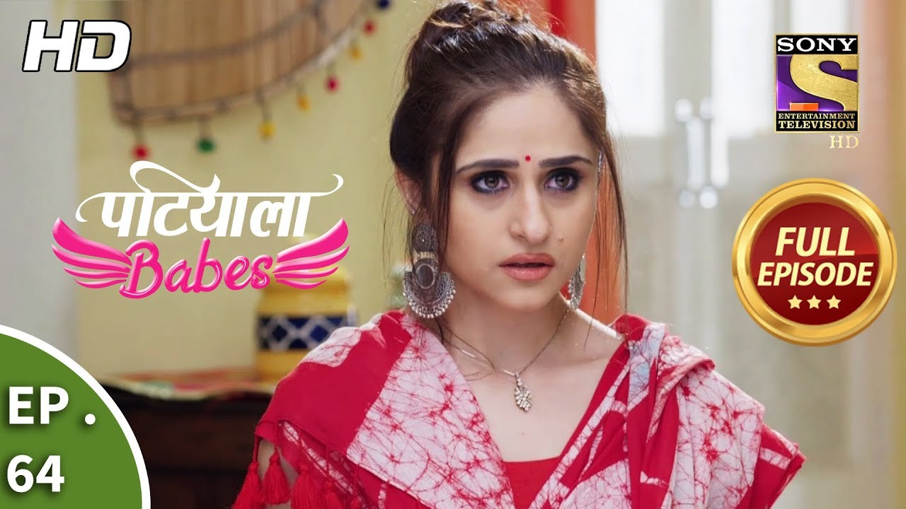 Patiala Babes – Ep 64 – Full Episode – 22nd February, 2019