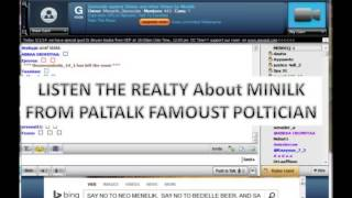 {Must Listen} MEBEREK  LISTEN THE REALTY ABOUT MINILK FROM PALTALK FAMOUST POLTICIAN