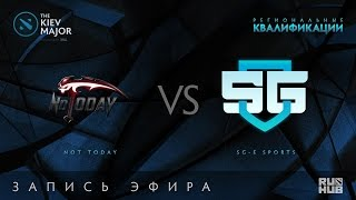 Not Today vs SG-eSports, Kiev Major Quals Юж.Америка, game 1 [Tekcac, Mortalez]