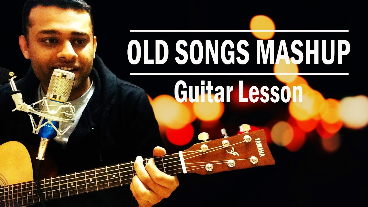 Old Songs Mashup Guitar Lesson