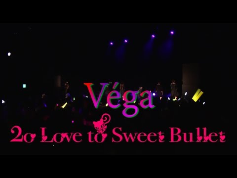 2o Love to Sweet Bullet / Véga MIX ver.