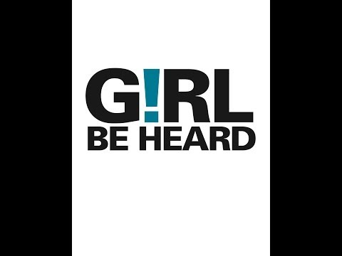 Meet Girl Be Heard