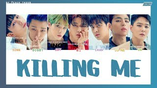 [COLOR CODED/THAISUB] iKON - Killing Me #พีชซับไทย