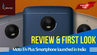Hello Friends Welcome to INFRA TECH Youtube channel. In this video I make a review of MOTO E4 Plus Smartphone launched in India Launch Offers Price, Availabi...