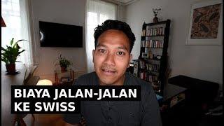 Video ESTIMASI BIAYA JALAN-JALAN KE SWISS à la  SYARIF ZAPATA MP3, 3GP, MP4, WEBM, AVI, FLV Juni 2019