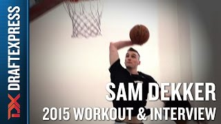 Sam Dekker 2015 NBA Draft Workout Video