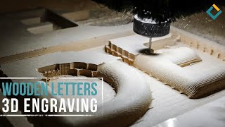 Wooden Letters 3D Engraving with CNC miller