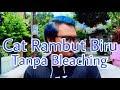 Download Lagu [tutorial] Cara Cat Rambut BIRU Dirumah   DYING MY HAIR BLUE Mp3 Free