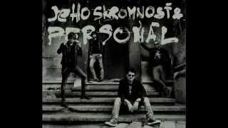 """JEHO SKROMNOSŤ & PERSONÁL - """"Žiadny rešpekt!"""" (2015)"""