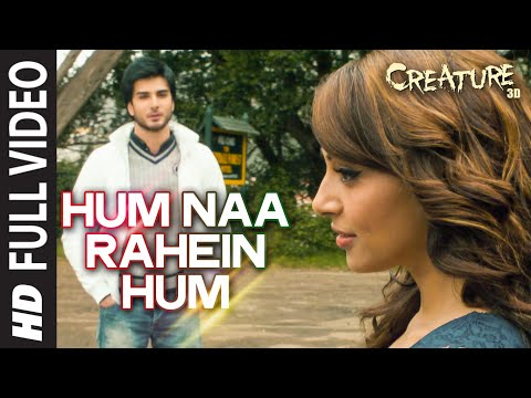 hum-na-rahe-hum--creature-3d-film-song