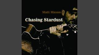 Video Chasing Stardust MP3, 3GP, MP4, WEBM, AVI, FLV Juni 2018