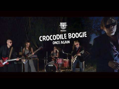 Crocodile Boogie - Once Again