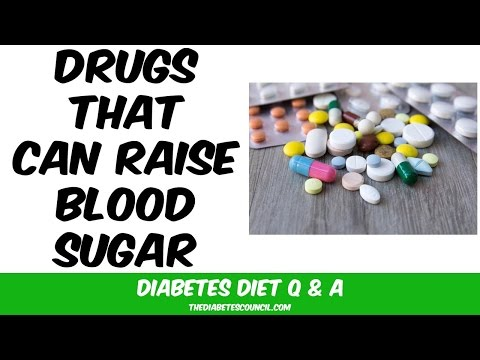 Drugs (medication) that Raise Blood Sugar Levels