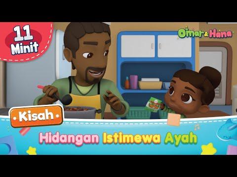 Kisah Baharu Omar & Hana   Hidangan Istimewa Ayah