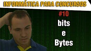 BITS E BYTES - O que significa esses dois termos? Como fazer as conversões?