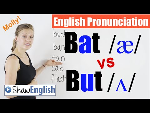 English Pronunciation: Bat /æ/ vs  But /Ʌ/